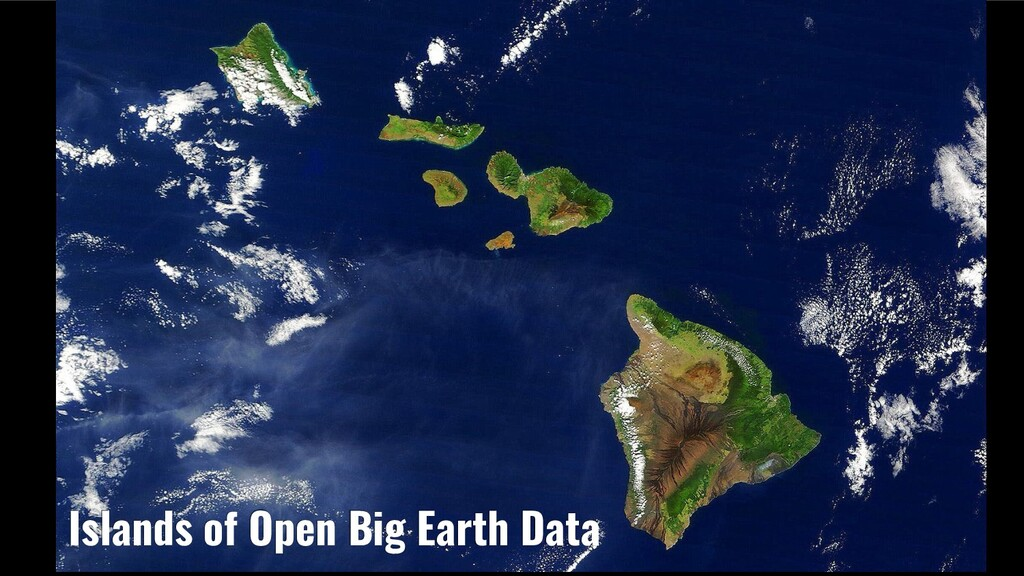 Islands of Open Big Earth Data