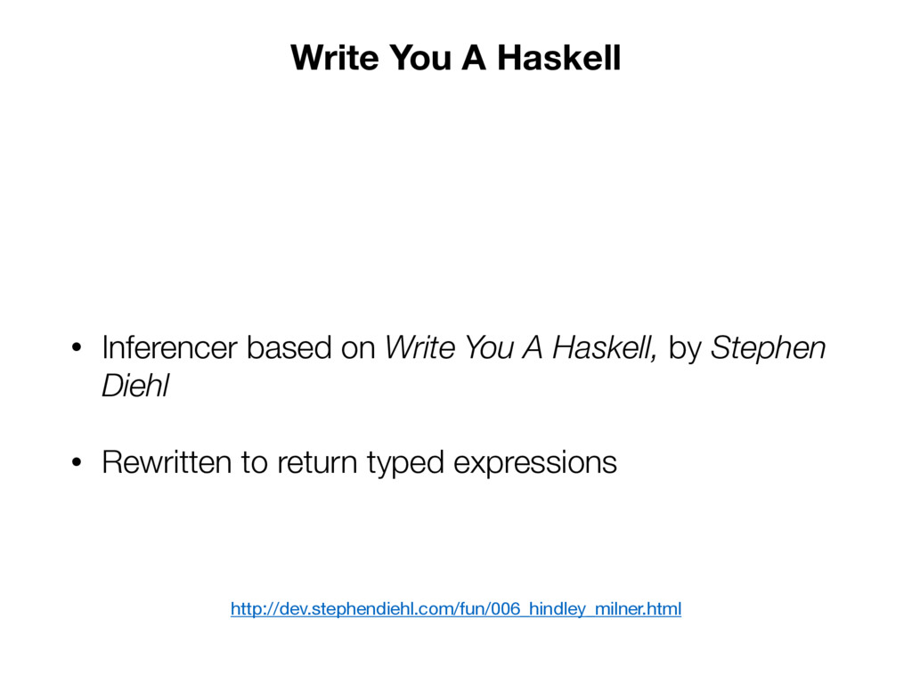 Write You A Haskell • Inferencer based on Write...
