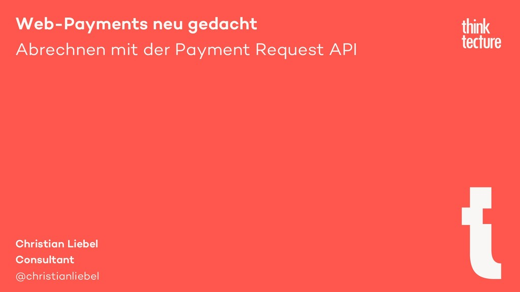 Web-Payments neu gedacht Abrechnen mit der Paym...
