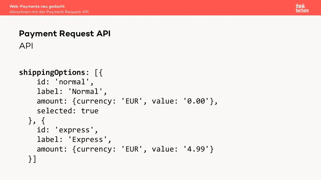 API shippingOptions: [{ id: 'normal', label: 'N...