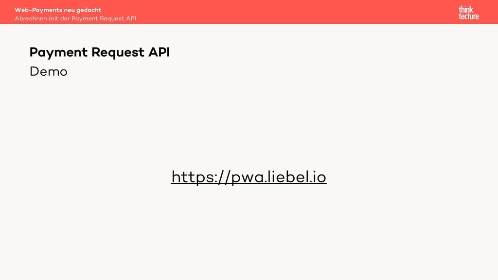 Demo https://pwa.liebel.io Web-Payments neu ged...