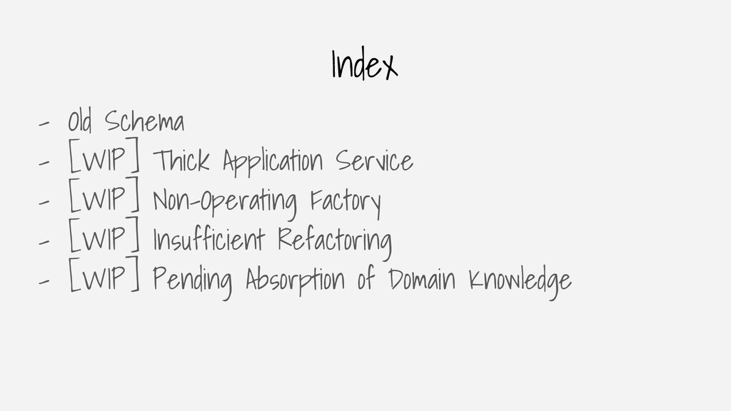 Index - Old Schema - [WIP] Thick Application Se...