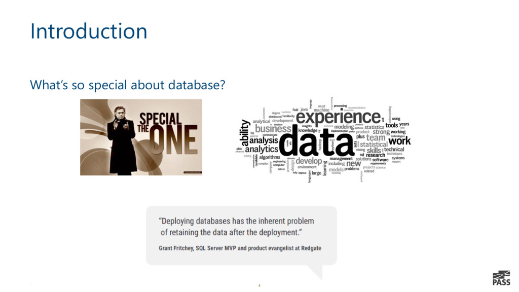 4 Introduction What's so special about database...