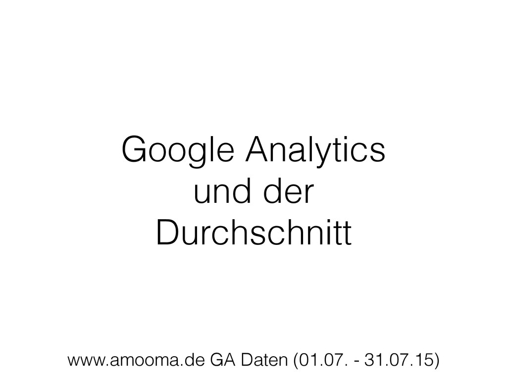 Google Analytics  und der  Durchschnitt www.a...