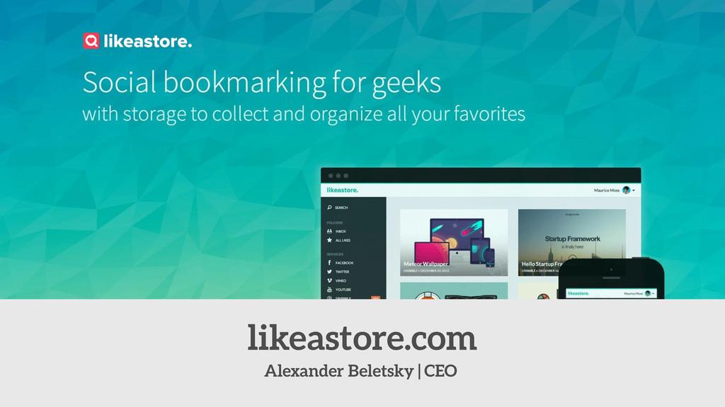 Alexander Beletsky | CEO likeastore.com