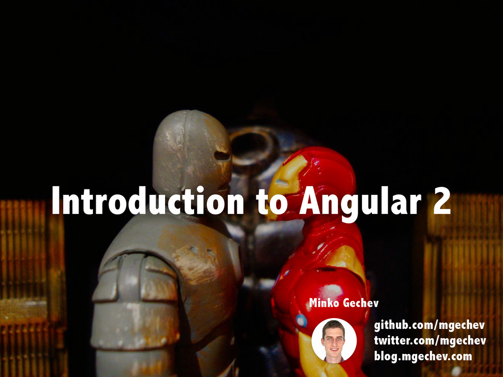 Introduction to Angular 2 Minko Gechev github.c...