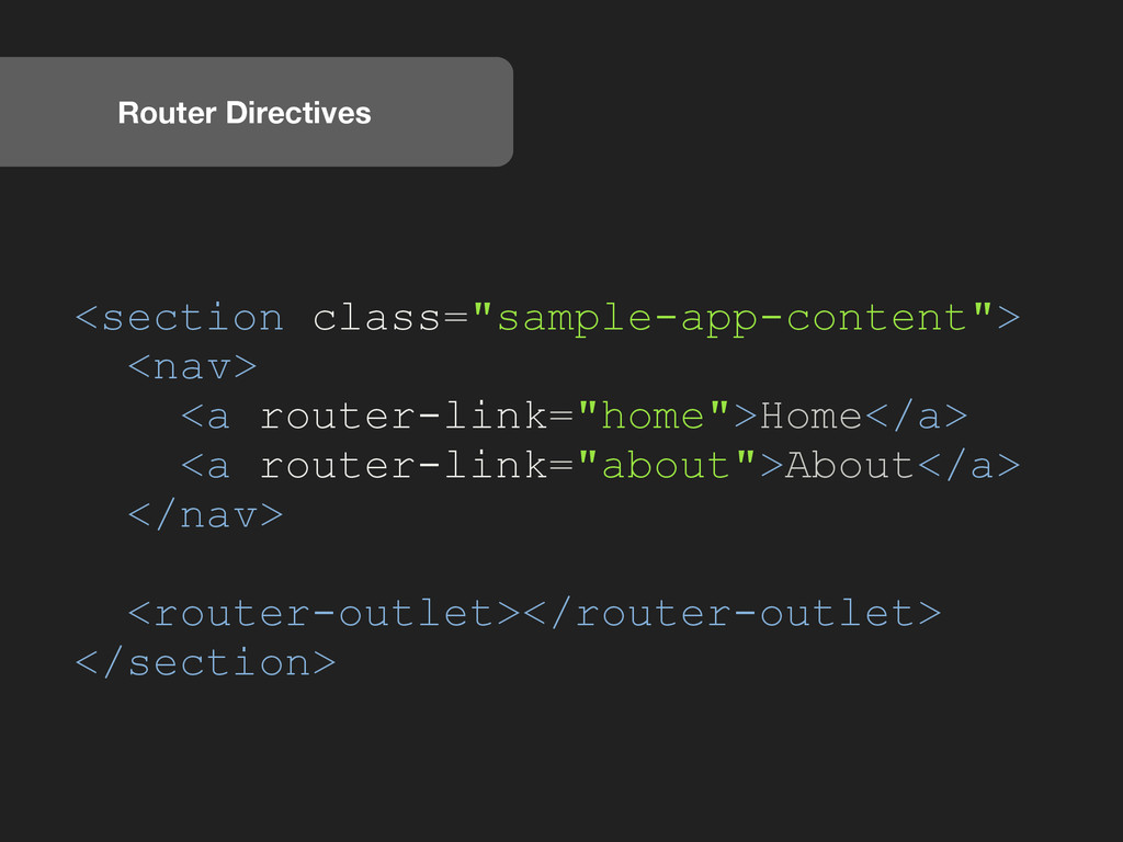 "Router Directives <section class=""sample-app-co..."