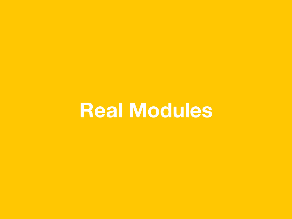 Real Modules