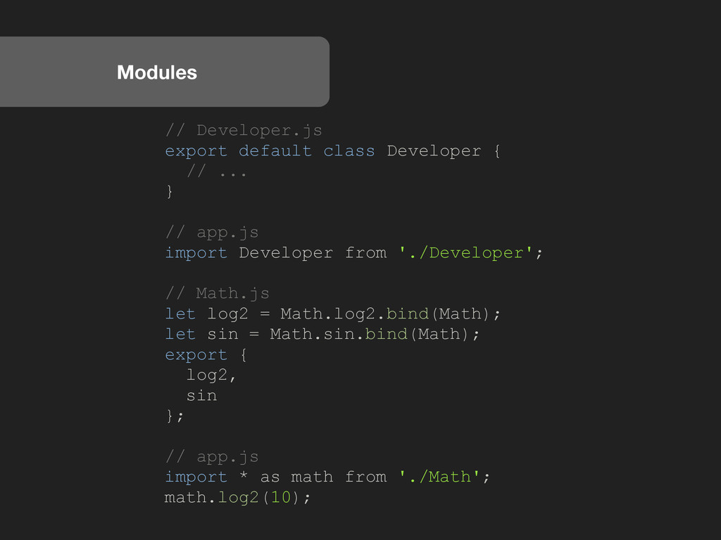 Modules // Developer.js export default class De...