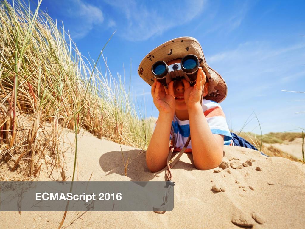 ECMAScript 2016