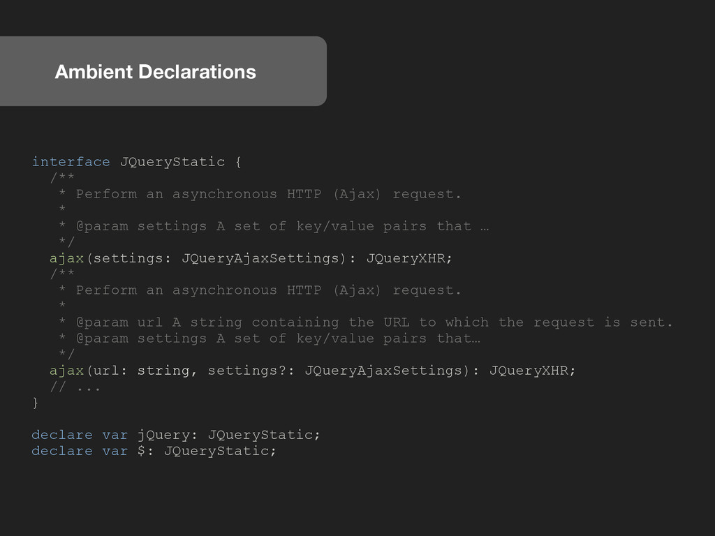 Ambient Declarations interface JQueryStatic { /...