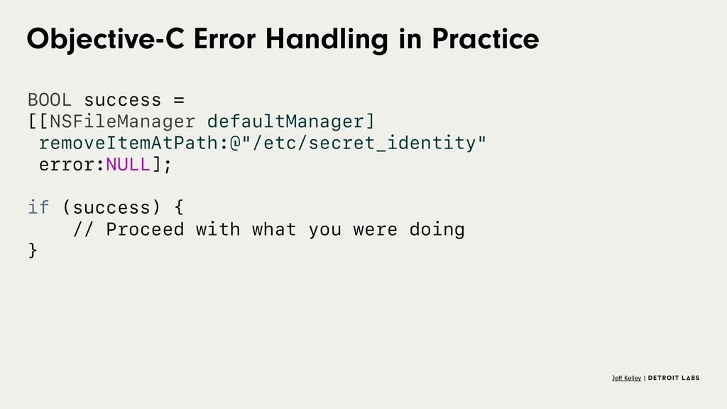 Objective-C Error Handling in Practice BOOL suc...