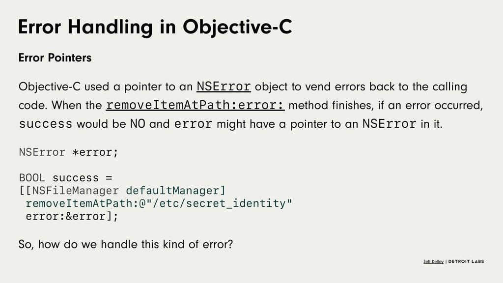 Error Handling in Objective-C Error Pointers Ob...