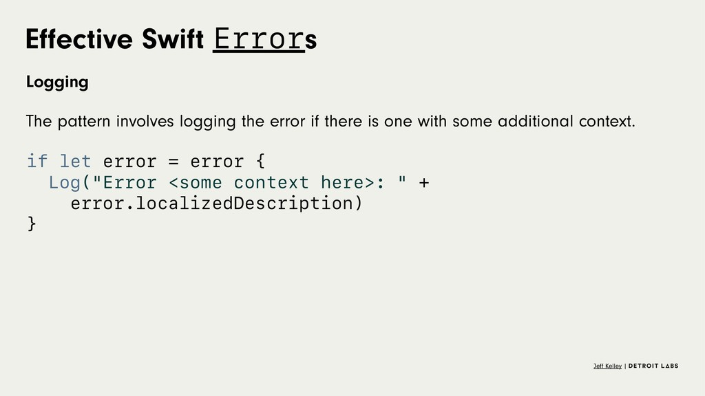 Effective Swift Errors Logging The pattern invol...