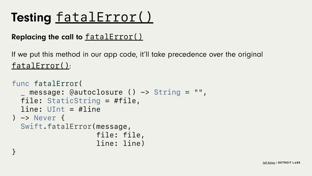 Testing fatalError() Replacing the call to fata...