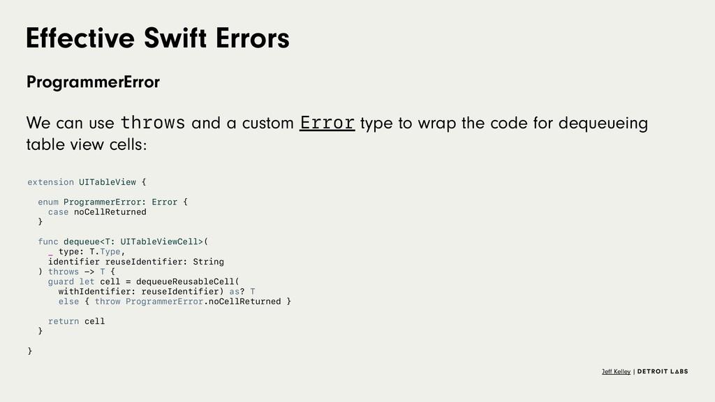 Effective Swift Errors ProgrammerError We can us...