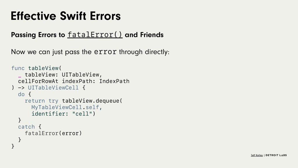 Effective Swift Errors Passing Errors to fatalEr...