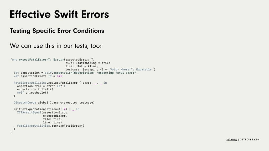 Effective Swift Errors Testing Specific Error Con...