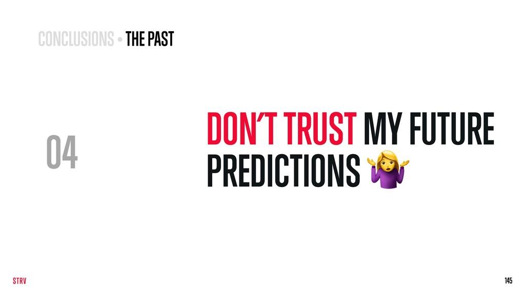 04 DON'T TRUST MY FUTURE PREDICTIONS  145 145 C...