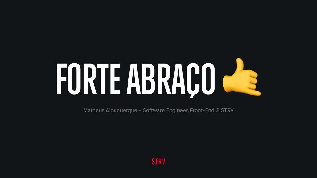 Matheus Albuquerque – Software Engineer, Front-...