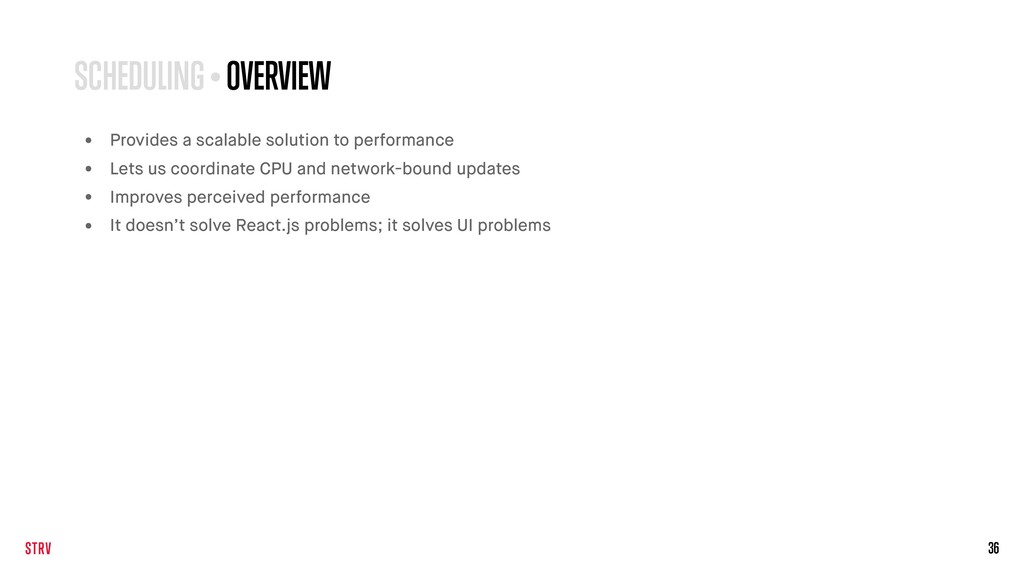 36 • Provides a scalable solution to performanc...