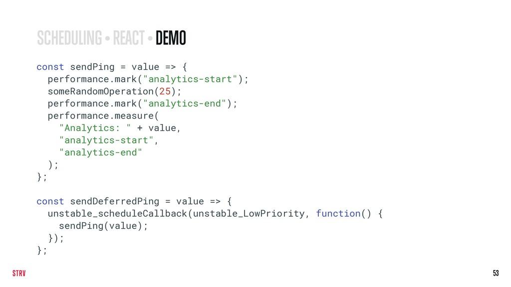 53 const sendPing = value => { performance.mark...
