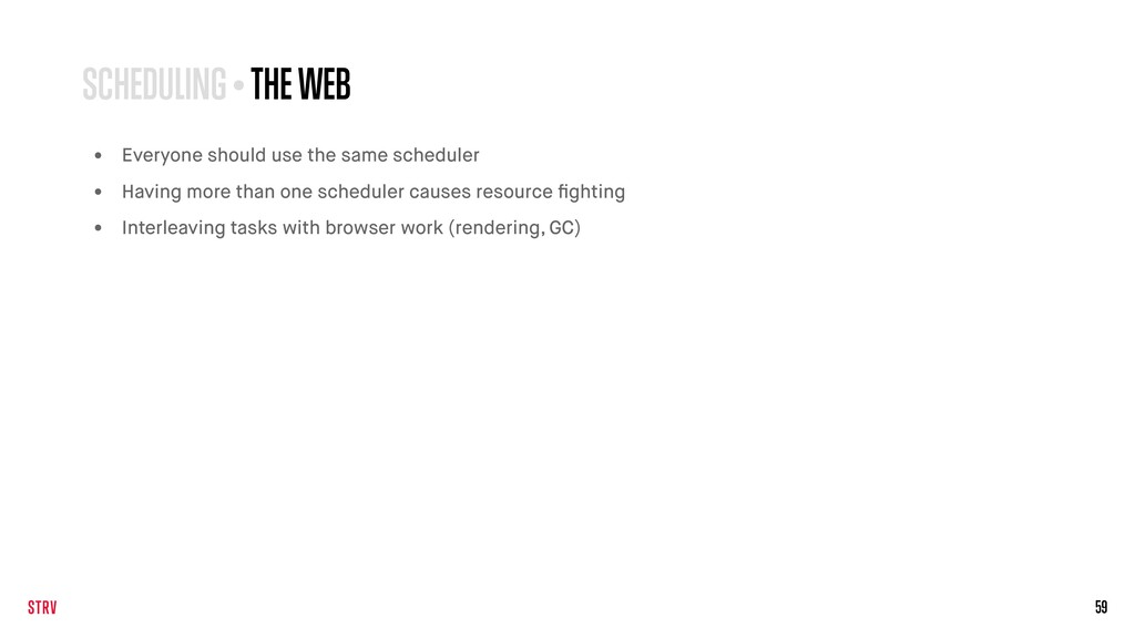 59 SCHEDULING • THE WEB • Everyone should use t...