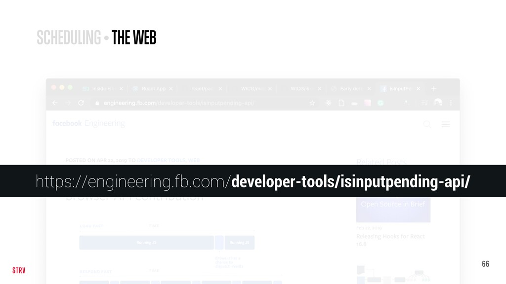 66 SCHEDULING • THE WEB https://engineering.fb....
