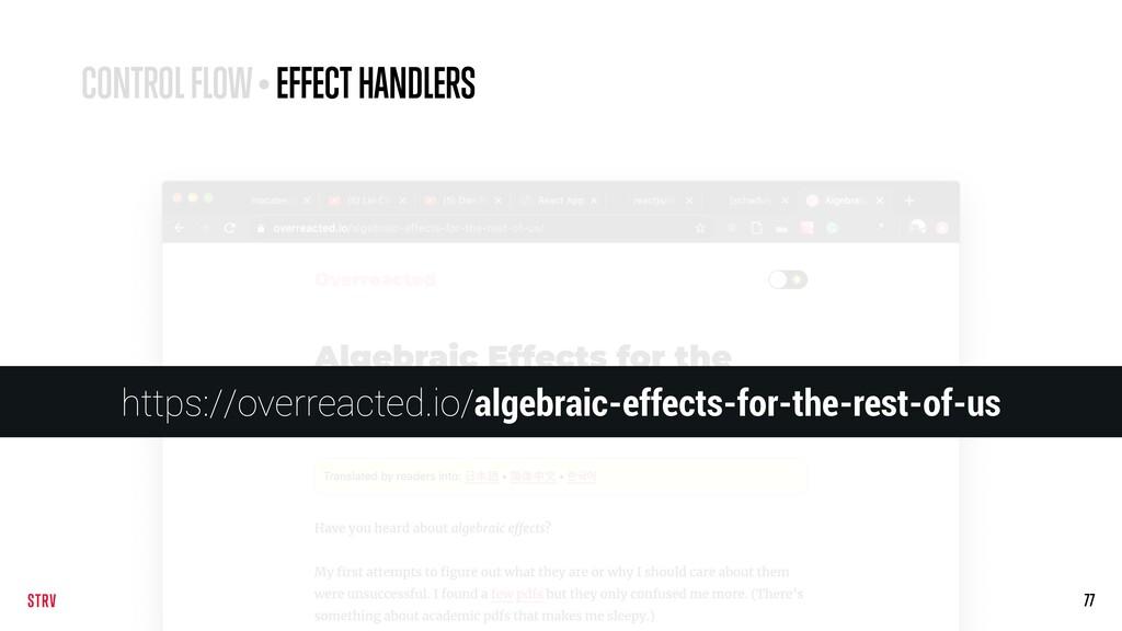 77 CONTROL FLOW • EFFECT HANDLERS https://overr...