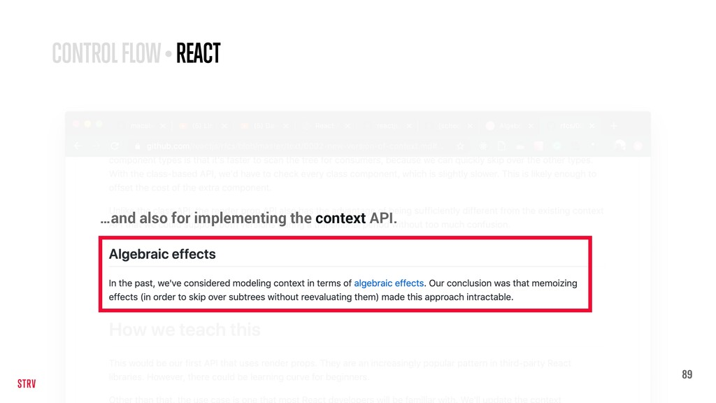 89 CONTROL FLOW • REACT …and also for implement...
