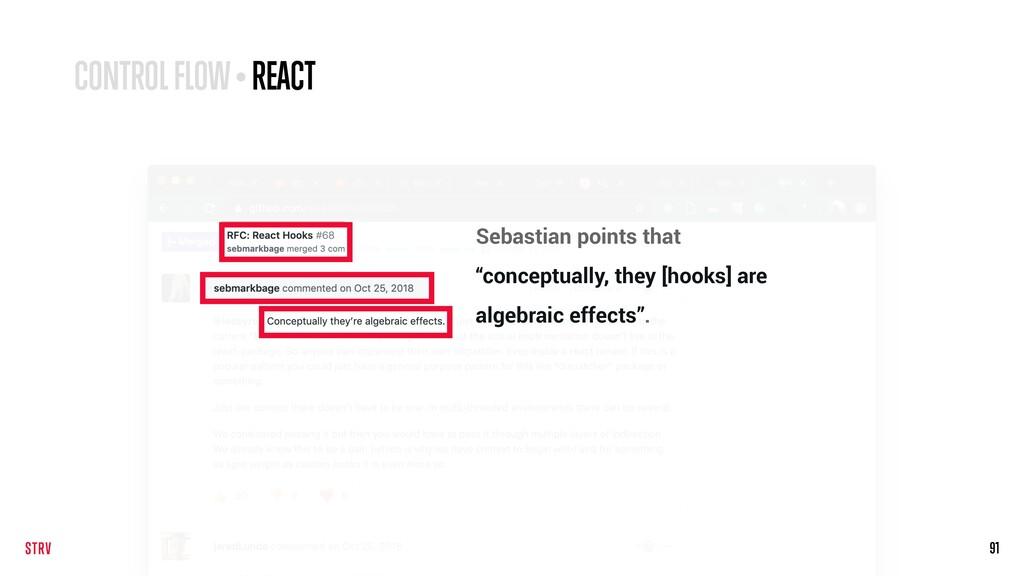 "91 CONTROL FLOW • REACT Sebastian points that ""..."