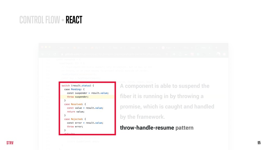 95 CONTROL FLOW • REACT A component is able to ...