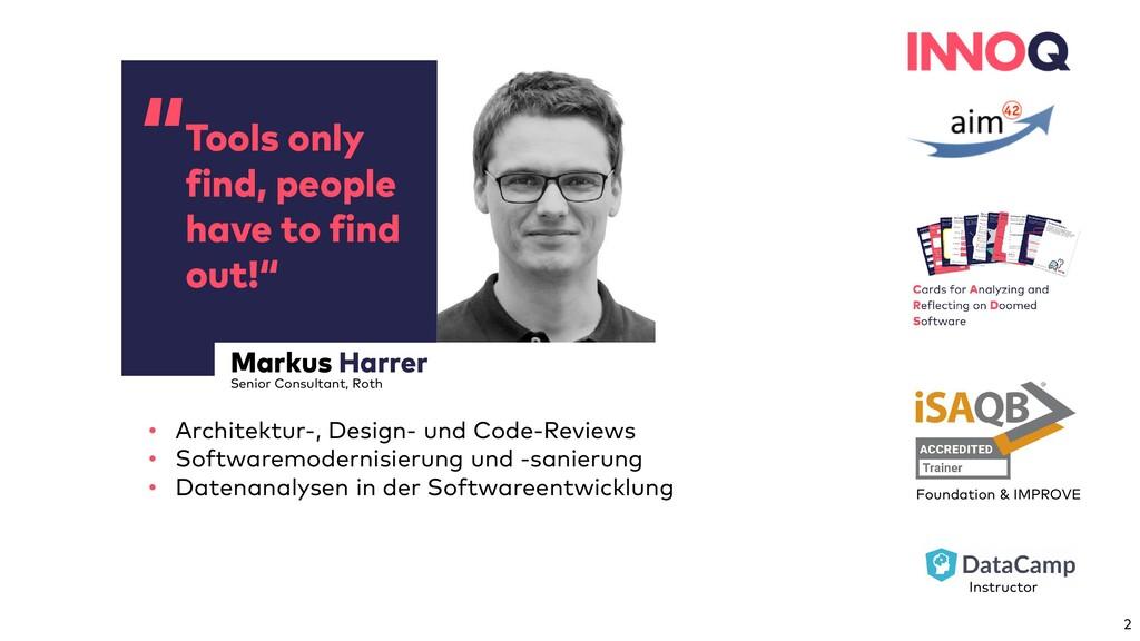 """"""" Markus Harrer Senior Consultant, Roth Tools o..."""