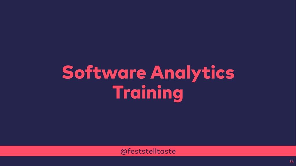 @feststelltaste Software Analytics Training 36