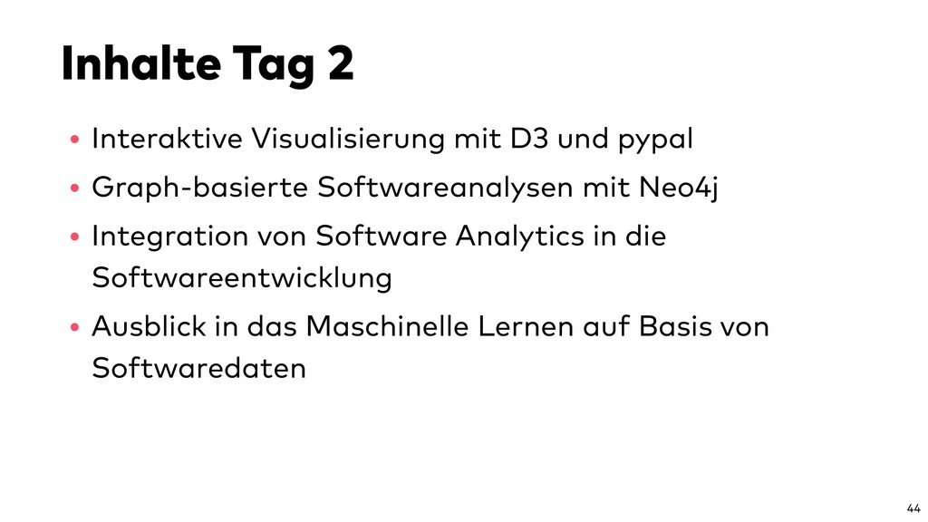 Inhalte Tag 2 • Interaktive Visualisierung mit ...