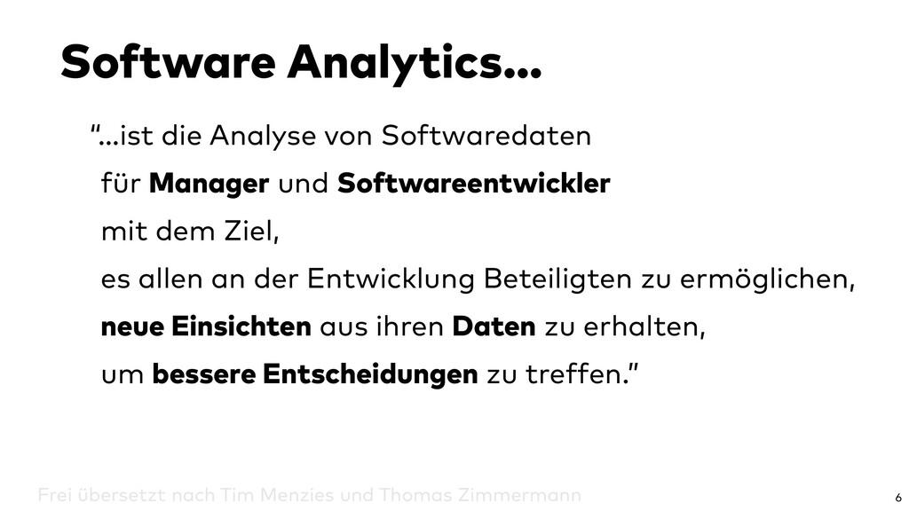 """""""…ist die Analyse von Softwaredaten für Manager..."""