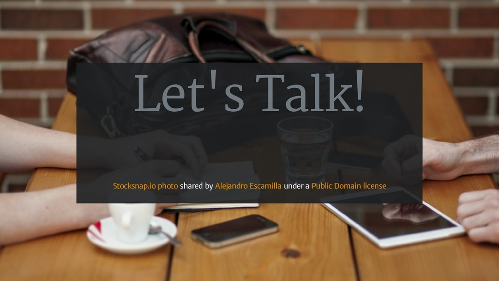 Let's Talk! shared by under a Stocksnap.io phot...