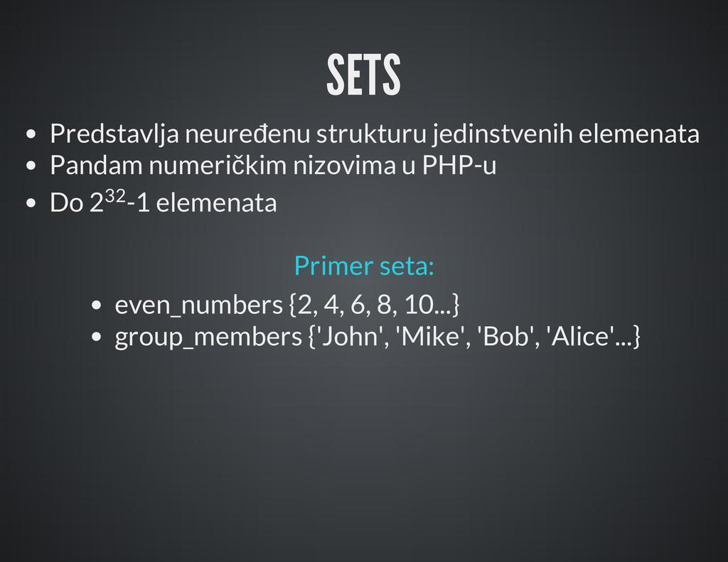 SETS Predstavlja neuređenu strukturu jedinstven...