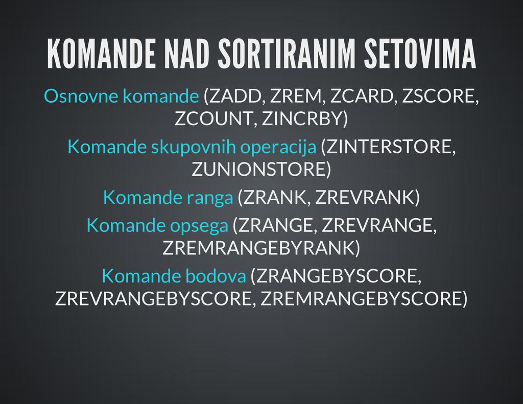 KOMANDE NAD SORTIRANIM SETOVIMA Osnovne komande...