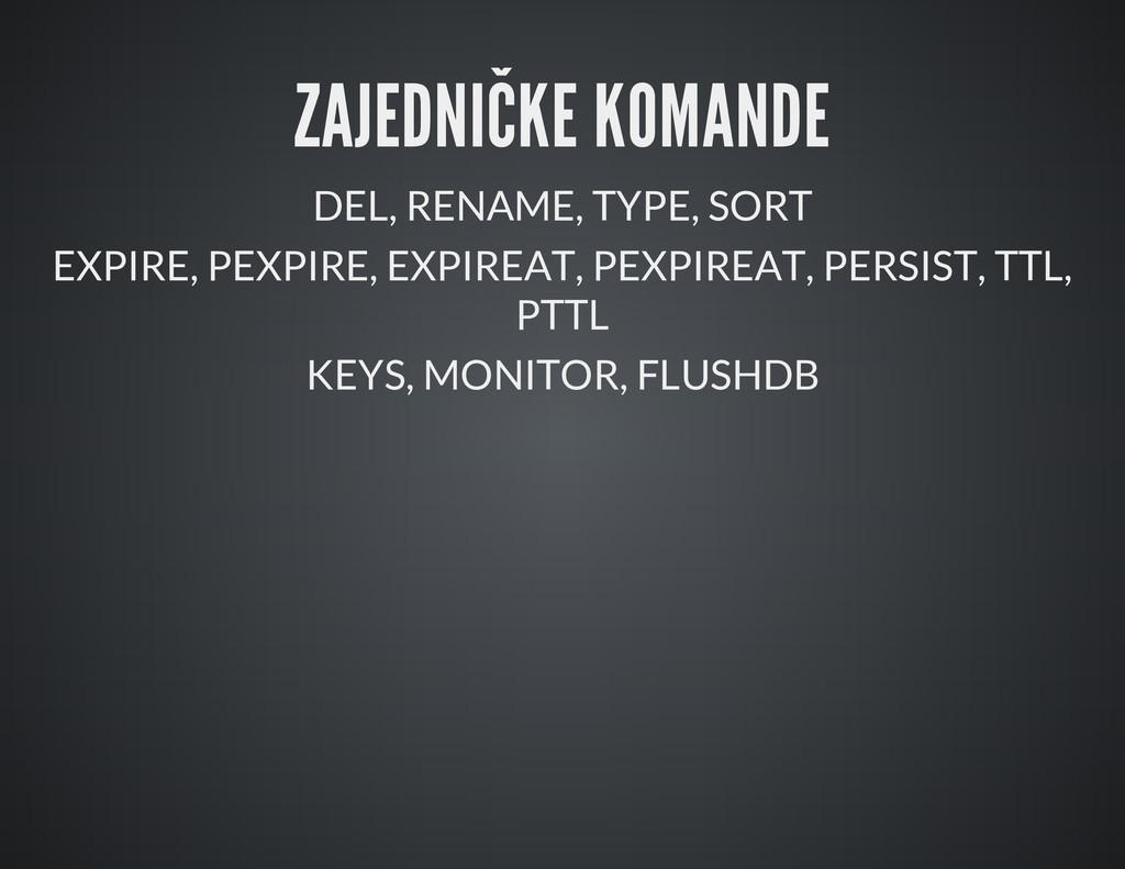 ZAJEDNIČKE KOMANDE DEL, RENAME, TYPE, SORT EXPI...