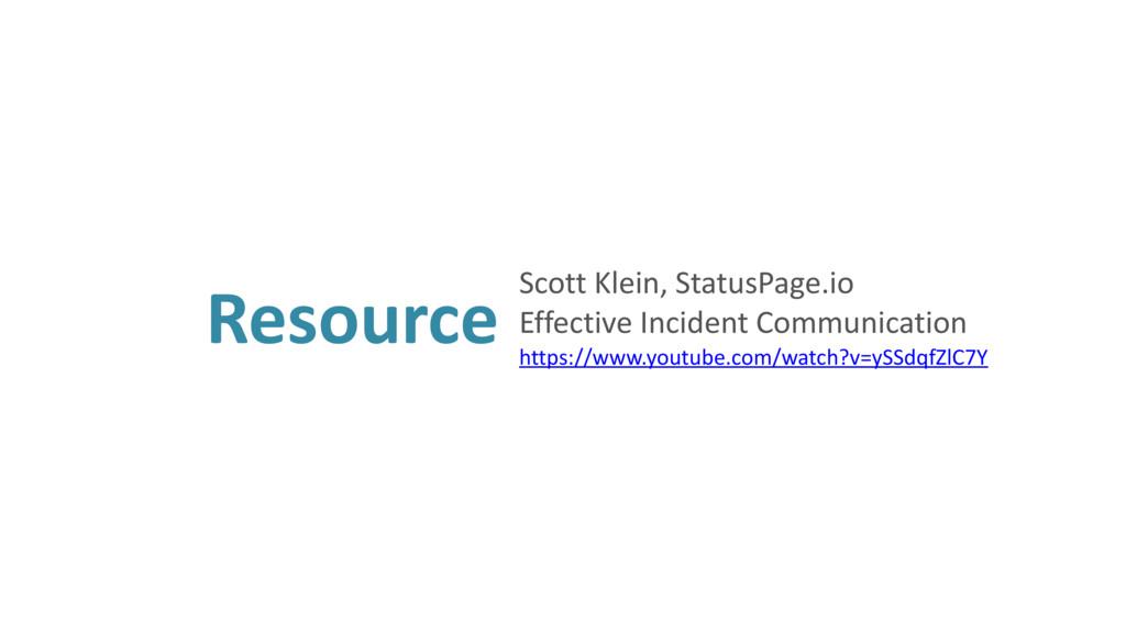 Resource Scott Klein, StatusPage.io Effective ...