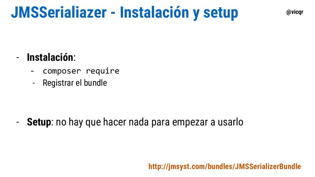 @vicqr JMSSerialiazer - Instalación y setup - I...