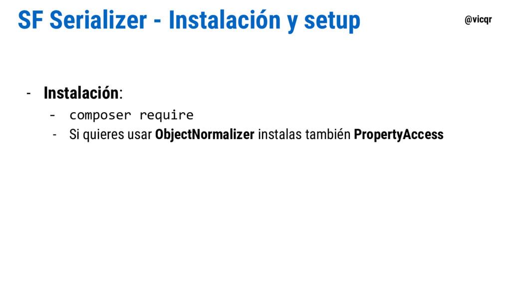 @vicqr SF Serializer - Instalación y setup - In...
