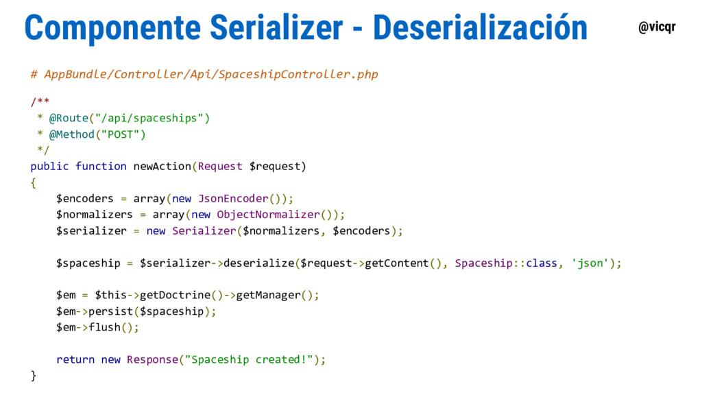 @vicqr Componente Serializer - Deserialización ...