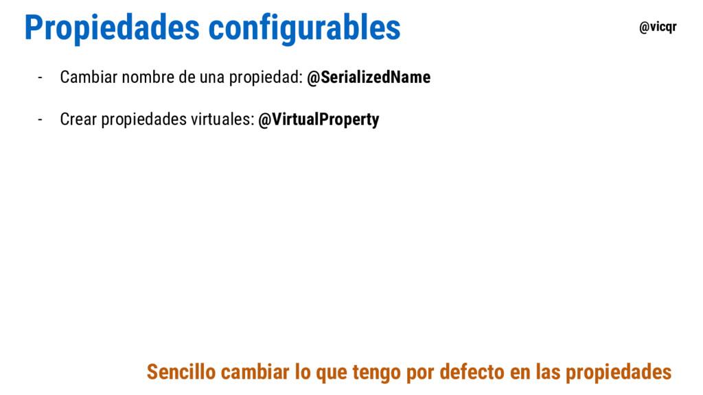 @vicqr Propiedades configurables - Cambiar nomb...