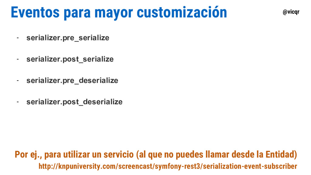 @vicqr Eventos para mayor customización - seria...