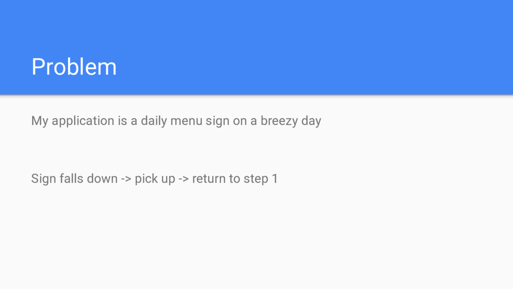 Problem My application is a daily menu sign on ...