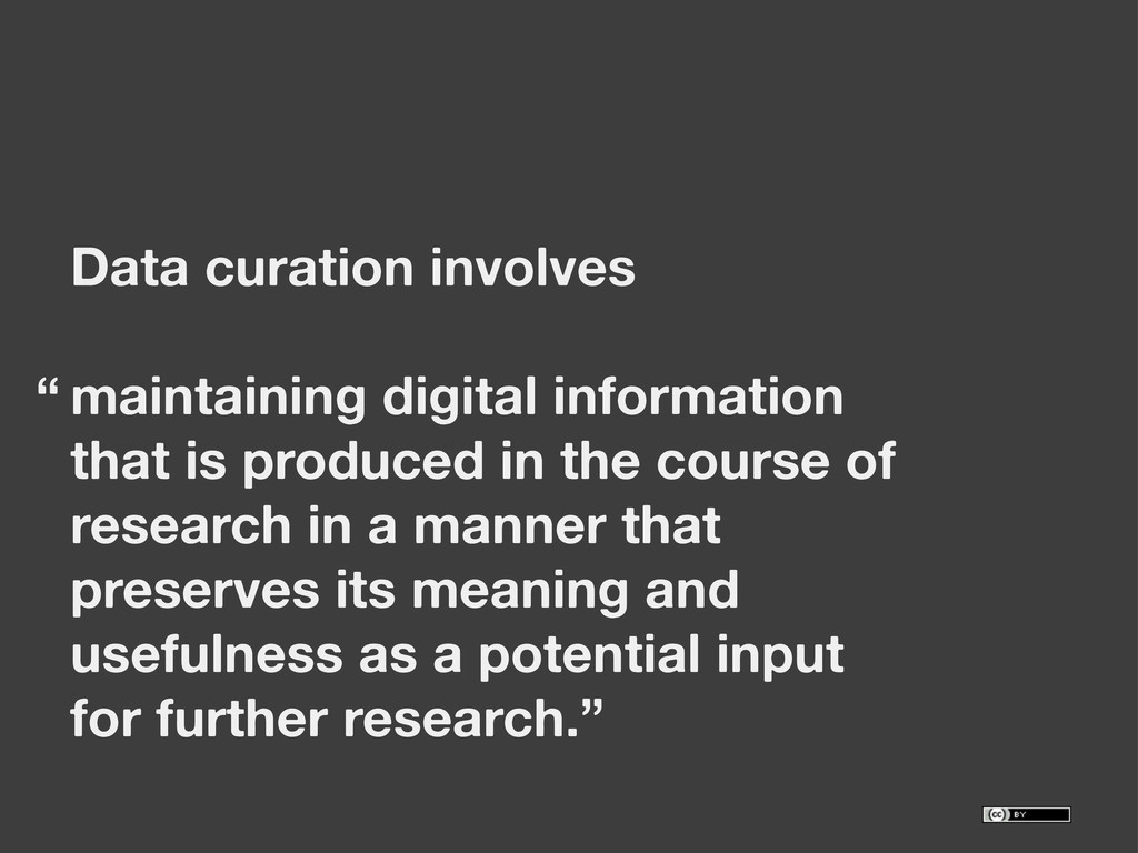 Data curation involves maintaining digital info...
