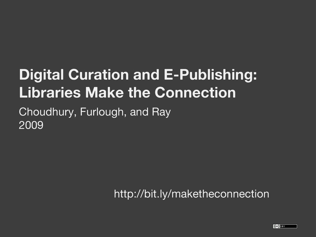 Digital Curation and E-Publishing: Libraries Ma...