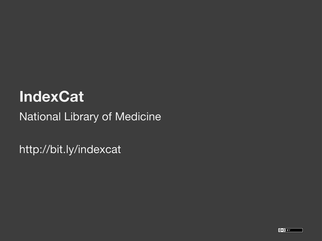 IndexCat National Library of Medicine http://bi...